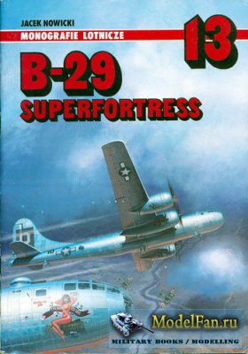AJ-Press. Monografie Lotnicze 13 - B-29 Superfortress