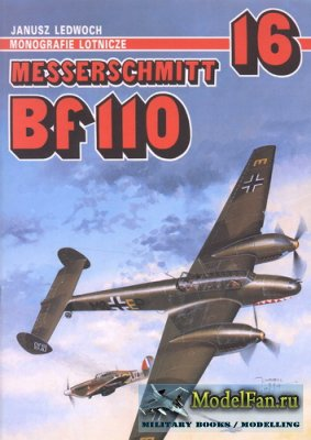 AJ-Press. Monografie Lotnicze 16 - Messerschmitt Bf110