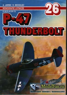 AJ-Press. Monografie Lotnicze 26 - P-47 Thunderbolt
