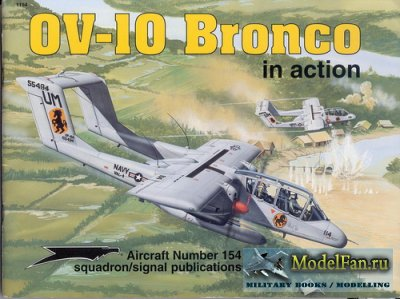 Squadron Signal (Aircraft In Action) 1154 - OV-10 Bronco