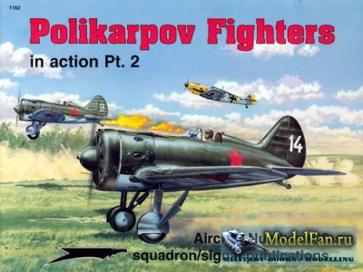 Squadron Signal (Aircraft In Action) 1162 - Polikarpov Fighters. Part 2