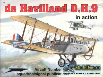 Squadron Signal (Aircraft In Action) 1164 - de Havilland D.H.9
