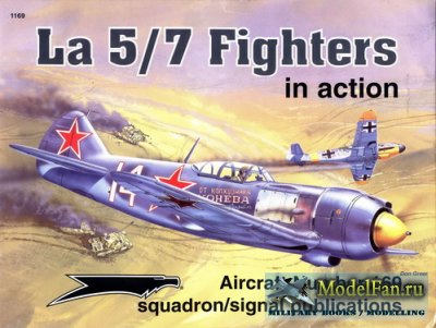 Squadron Signal (Aircraft In Action) 1169 - La 5/7 Fighters