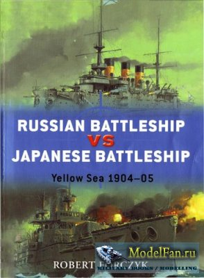 Russian Battleship vs Japanese Battleship (Robert Forczyk)