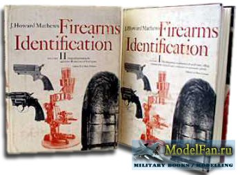 Firearms Identification Vol. I-II