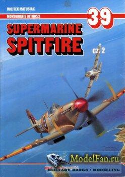 AJ-Press. Monografie Lotnicze 39 - Supermarine Spitfire (Cz.2)