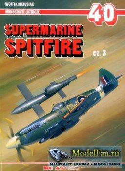 AJ-Press. Monografie Lotnicze 40 - Supermarine Spitfire (Cz.3)
