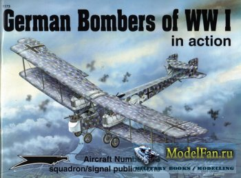 Squadron Signal (Aircraft In Action) 1173 - German Bombers of WW I