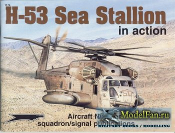 Squadron Signal (Aircraft In Action) 1174 - H-35 Sea Stallion