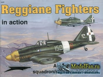 Squadron Signal (Aircraft In Action) 1177 - Reggiane Fighters