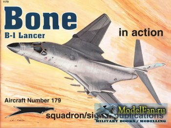 Squadron Signal (Aircraft In Action) 1179 - Bone B-1 Lancer