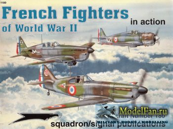Squadron Signal (Aircraft In Action) 1180 - French Fighters of WWII