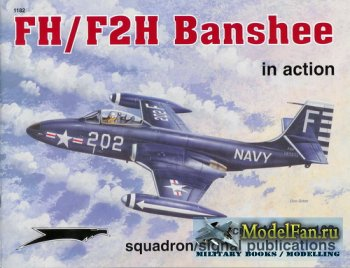 Squadron Signal (Aircraft In Action) 1182 - FH Phantom/F2H Banshee