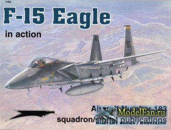 Squadron Signal (Aircraft In Action) 1183 - F-15 Eagle