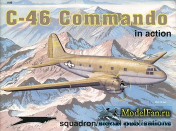 Squadron Signal (Aircraft In Action) 1188 - C-46 Commando