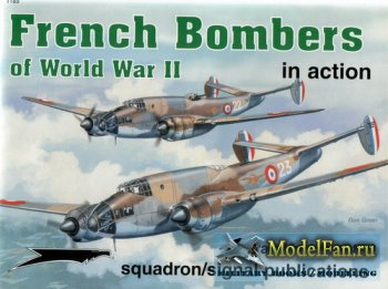 Squadron Signal (Aircraft In Action) 1189 - French Bombers of WWII