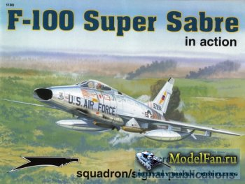 Squadron Signal (Aircraft In Action) 1190 - F-100 Super Sabre