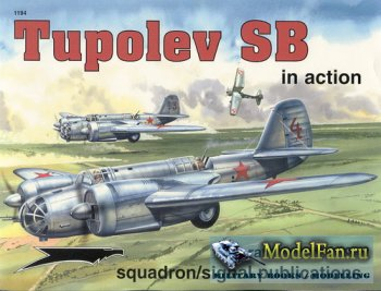 Squadron Signal (Aircraft In Action) 1194 - Tupolev SB