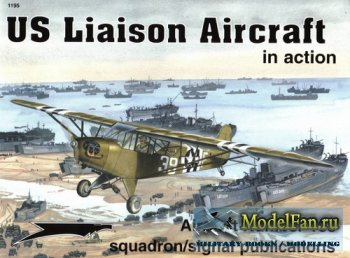 Squadron Signal (Aircraft In Action) 1195 - US liason aircraft