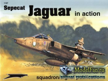Squadron Signal (Aircraft In Action) 1197 - Sepecat Jaguar