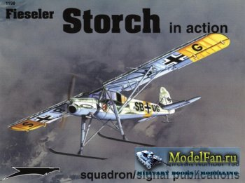 Squadron Signal (Aircraft In Action) 1198 - Fieseler Storch