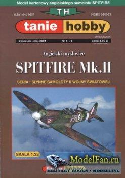 Tanie Hobby №5-6 - Spitfire Mk.II
