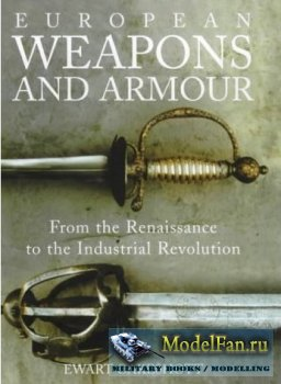 European Weapons and Armour (Ewart Oakeshott)