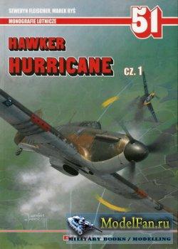 AJ-Press. Monografie Lotnicze 51 - Hawker Hurricane Cz. 1