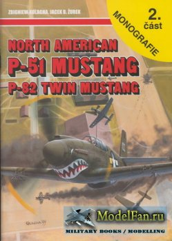 AJ-Press. Monografie Lotnicze 56 - North American P-51 Mustang Cz. 2