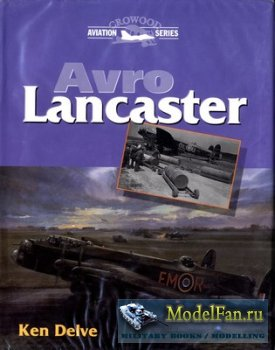 Crowood Press (Aviation Series) - Avro Lancaster