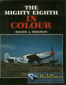 The Mighty Eight in Colour (Roger A. Freeman)