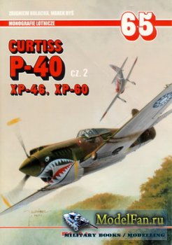 AJ-Press. Monografie Lotnicze 65 - Curtiss P-40 Cz. 2 XP-46, XP-60