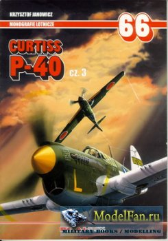 AJ-Press. Monografie Lotnicze 66 - Curtiss P-40 Cz. 3