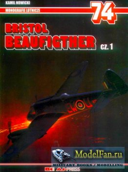 AJ-Press. Monografie Lotnicze 74 - Bristol Beaufighter (cz.1)