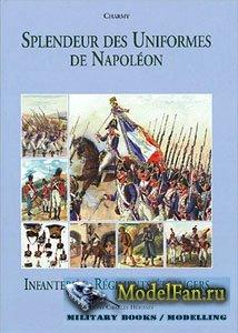Splendeur des Uniformes de Napoleon (Tome 4): Infanterie et Regiments etran ...