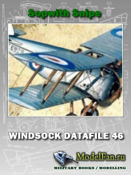Windsock - Datafile 46 - Sopwith Snipe