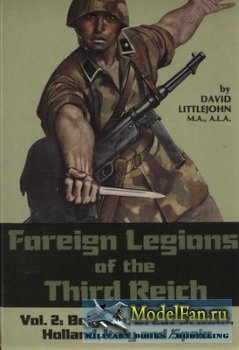 Foreign Legions of the Third Reich vol.2: Belgium, Great Britain, Holland,  ...