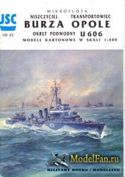 JSC 043 - Destroyer ORP Burza & SS Opole & Submarine U 606 Type VII U-Boat