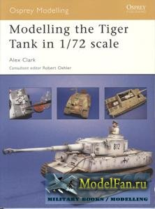 Osprey - Modelling 28 - Modelling the Tiger Tank in 1/72 Scale