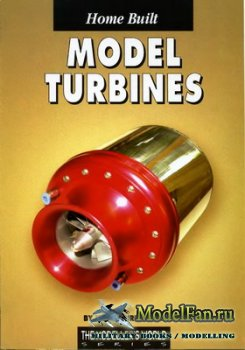 Home Built Model Turbines (Kurt Schreckling)