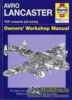 Avro Lancaster: 1941 onwards (all marks) - Owner's Workshop Manual (Haynes ...