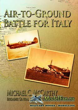 Air-to-Ground Battle for Italy (Michael C. McCarthy)