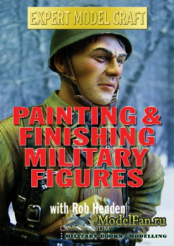 Expert Model Craft - Painting Figures (Моделизм) DVDRip