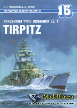 AJ-Press. Encyklopedia Okretow Wojennych 15 - Pancerniki Typu Bismarck cz.1 ...