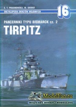 AJ-Press. Encyklopedia Okretow Wojennych 16 - Pancerniki Typu Bismarck cz.2 ...
