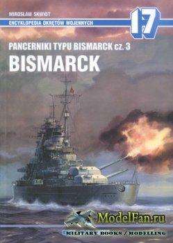 AJ-Press. Encyklopedia Okretow Wojennych 17 - Pancerniki Typu Bismarck cz.3 ...