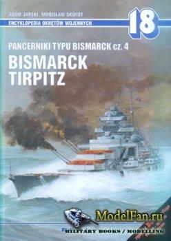 AJ-Press. Encyklopedia Okretow Wojennych 18 - Pancerniki Typu Bismarck cz.4 ...