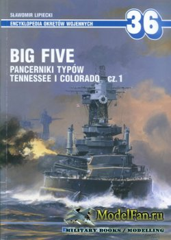 AJ-Press. Encyklopedia Okretow Wojennych 36 - Big Five - Pancerniki Typow T ...
