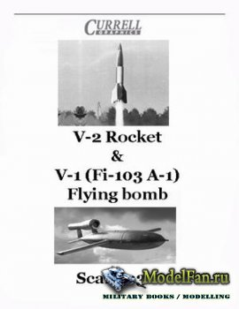 Currell Graphics - V-2 Rocket & V-1 (Fi-103 A-1) Flying bomb