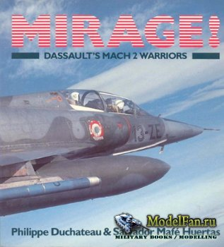 Osprey - Colour Series - Mirage. Dassault's Mach 2 Warriors